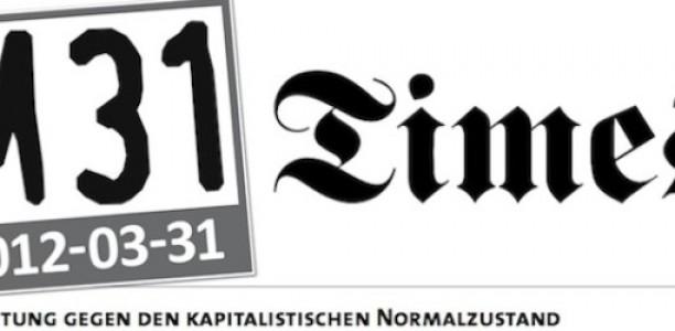M31 Times – Zeitung gegen den kapitalistischen Normalzustand