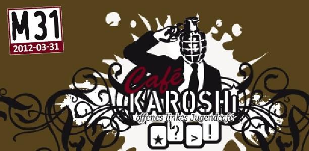 "Café Karoshi am 23. März zum Thema ""Krise"""