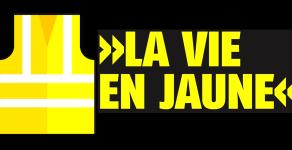 """28. Februar: La vie en jaune – Die Kämpfe der Gelbwesten """"Gilets Jaunes"""""""